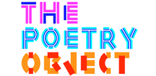 Poetry Object 2013